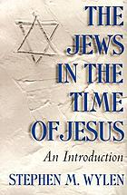 The Jews in the time of Jesus : an introduction