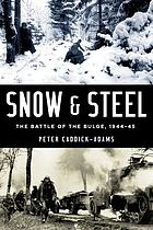 Snow & steel : the Battle of the Bulge, 1944-45