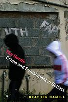 HOODS : crime and punishment in belfast.