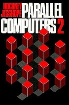 Parallel computers 2 : architecture, programming, and algorithms