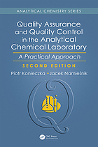Quality assurance and quality control in the analytical chemical laboratory : a practical approach