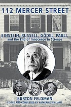 112 Mercer Street : Einstein, Russell, Gödel, Pauli, and the end of innocence in science