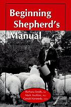 Beginning shepherd's manual.