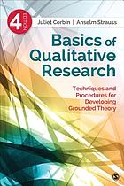 Basics of qualitative research : techniques and procedures for developing grounded theory