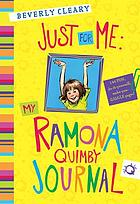 Just for me : my Ramona Quimby journal