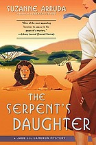 The serpent's daughter : a Jade del Cameron mystery