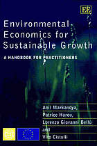Environmental economics for sustainable growth : a handbook for practitioners