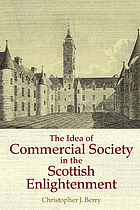 The idea of commercial society in the Scottish Enlightenment