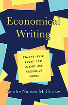 Economical writing : thirty-five rules for clear and persuasive prose