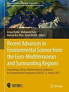 Recent advances in environmental science from the Euro-Mediterranean and surrounding regions : proceedings of Euro-Mediterranean Conference for Environmental Integration (EMCEI-1), Tunisia 2017. Volume I and Volume II