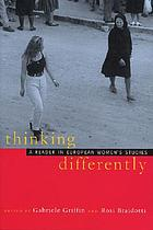 Thinking differently : a reader in European women's studies