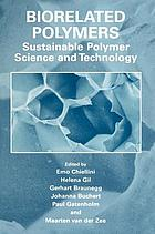 Biorelated polymers : sustainable polymer science and technology
