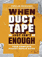 When duct tape just isn't enough : your complete pocket repair guide