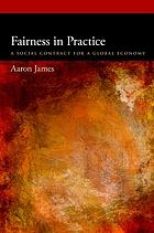 Fairness in practice : a social contract for a global economy