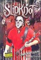 Slipknot : unmasked (again)