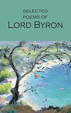 Selected poems of Lord Byron : including Don Juan & other poems