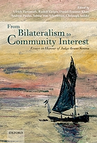 From bilateralism to community interest : essays in honour of Judge Bruno Simma