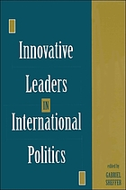 Innovative leaders in international politics