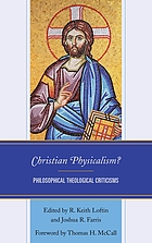Christian physicalism? : philosophical theological criticisms