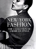 New York fashion : the evolution of American style