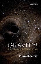 Gravity! The quest for gravitional waves