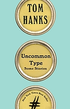 Uncommon type : some stories