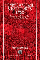 Henry's Wars and Shakespeare's Laws : Perspectives on the Law of War in the Later Middle Ages.
