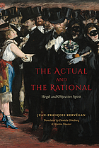 The actual and the rational : Hegel and objective spirit
