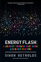 Energy flash : a journey through rave music and dance culture