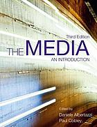 The media : an introduction