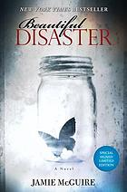 Beautiful disaster : a novel