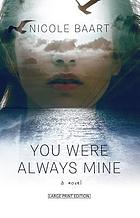 You were always mine