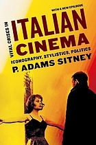 Vital crises in Italian cinema : iconography, stylistics, politics