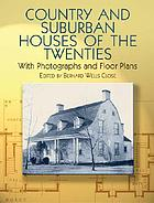 Country and suburban houses of the twenties : with photographs and floor plans