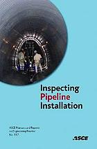 Inspecting pipeline installation