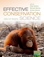 Effective conservation science : data not dogma