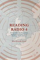 Reading radio 4 : a programme-by-programme analysis of Britain's most important radio station