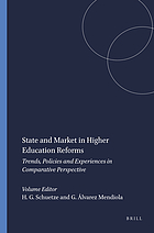 State and market in higher education reforms : trends, policies and experiences in comparative perspective