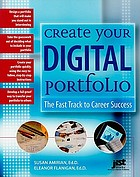 Create your digital portfolio : the fast track to career success
