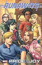 Runaways. Vol. 1, Pride & joy