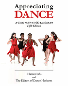 Appreciating dance : a guide to the world's liveliest art