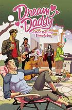 Dream daddy : a dad dating comic book