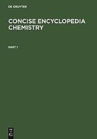 Concise encyclopedia chemistry /.