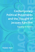 Contemporary political movements and the thought of Jacques Rancière : equality in action