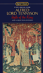 Idylls of the King : and a selection of poems