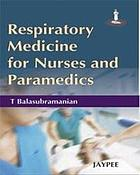 Respiratory Medicine for Nurses and Paramedics