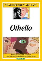 Othello : modern English version side-by-side with full original text