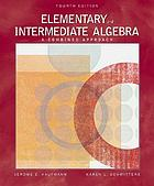 Elementary and intermediate algebra : a combined approach.