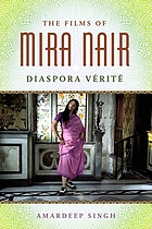 The films of Mira Nair : diaspora vérité