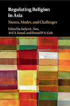 Regulating religion in Asia : norms, modes, and challenges